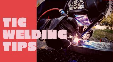 tig welding tips and tricks