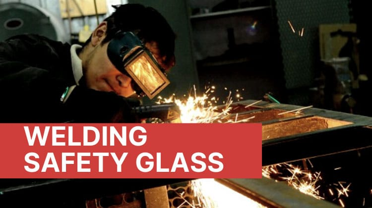 Welding Safety Glass