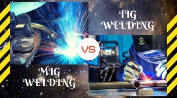 Mig Welding vs Tig welding