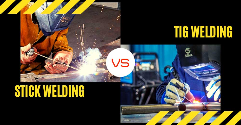 TIG vs STICK Welding