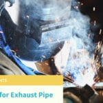 Best Welder for Exhaust Pipe