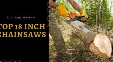 best 18 inch electric chainsaw