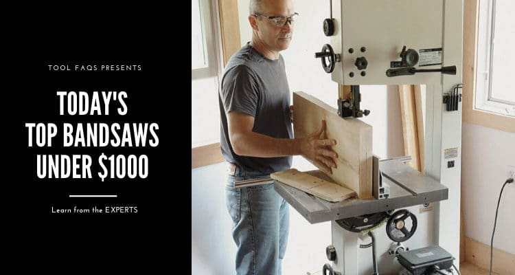 best bandsaw under 1000