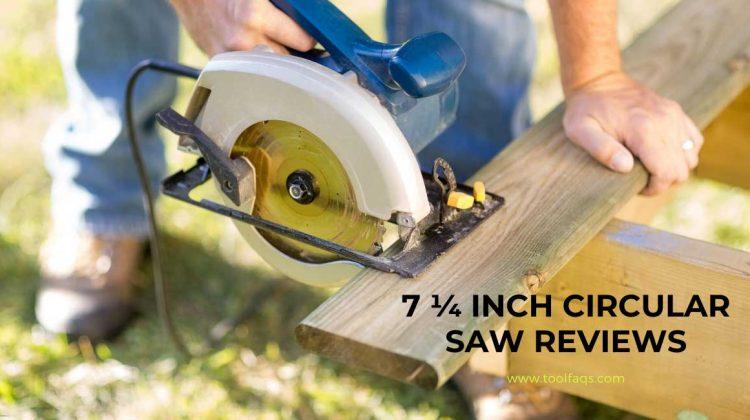 best 7 1/4 circular saw