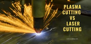 laser cutting vs plasma cutting